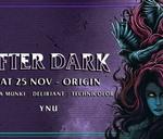 After Dark Ft Chunda Munki & Deliriant // YNU & Origin : Origin Nightclub