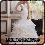 BRIDAL DRESS AND GOWN