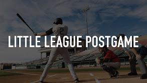 Little League Postgame thumbnail