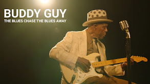 Buddy Guy: The Blues Chase the Blues Away thumbnail