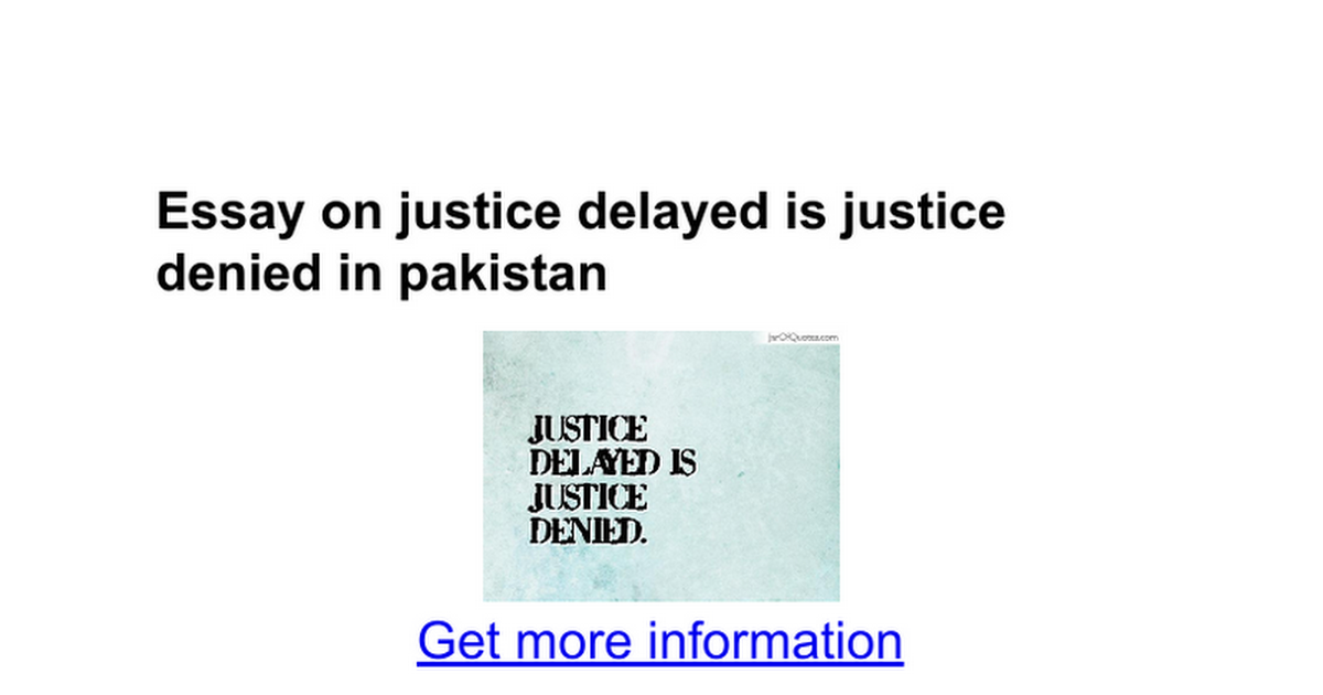 essay on justice delayed is justice denied in google docs
