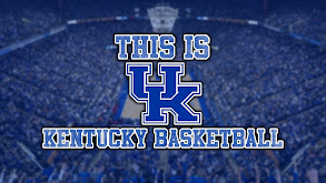This Is Kentucky Basketball thumbnail