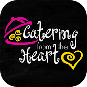 Catering From The Heart