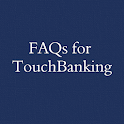 FAQs for TouchBanking icon