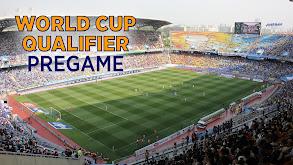 World Cup Qualifier Pregame thumbnail