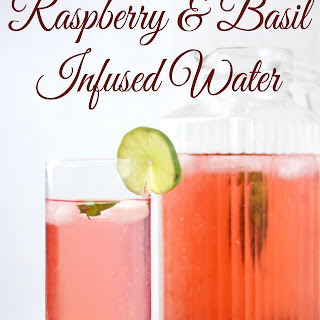 Raspberry and Basil Infused Water.
