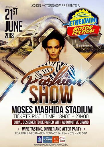 FASHION SHOW ETHEKWINI MOTOR FESTIVAL : Moses Mabhida Stadium
