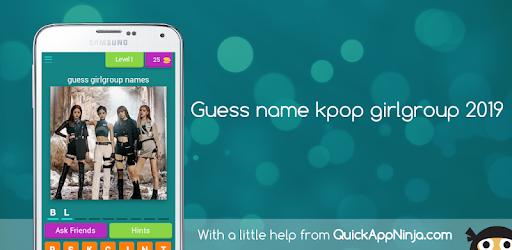 Guess Names Kpop Girlgroup 2019 - التطبيقات على Google Play