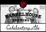 BarrelHouse Celebratory Ale No. 4 / No. 1601