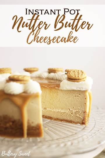 Instant Pot Nutter Butter Cheesecake