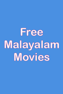 Free Malayalam movies – New release App Download For Android 2