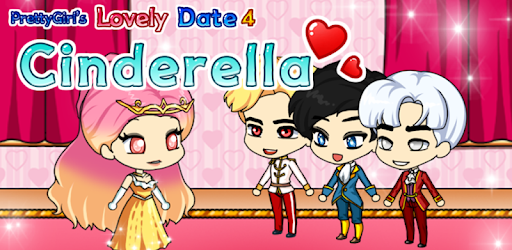 PrettyGirl's Lovely Date - Cinderella for PC