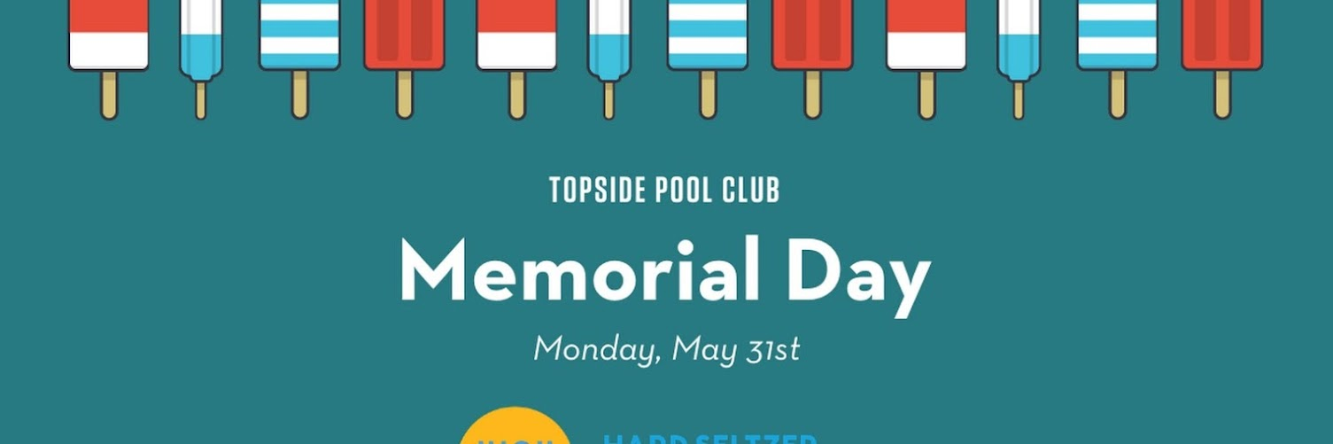 Topside Memorial Day Cookout