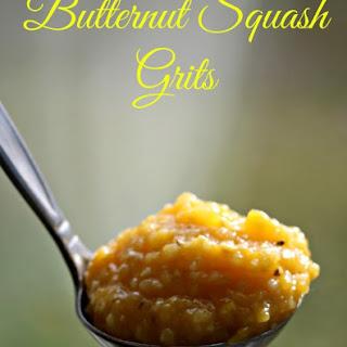 Butternut Squash Grits.