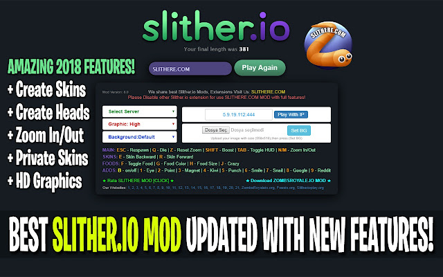 Slither io Mods, Zoom, Create Skins SLITHERE