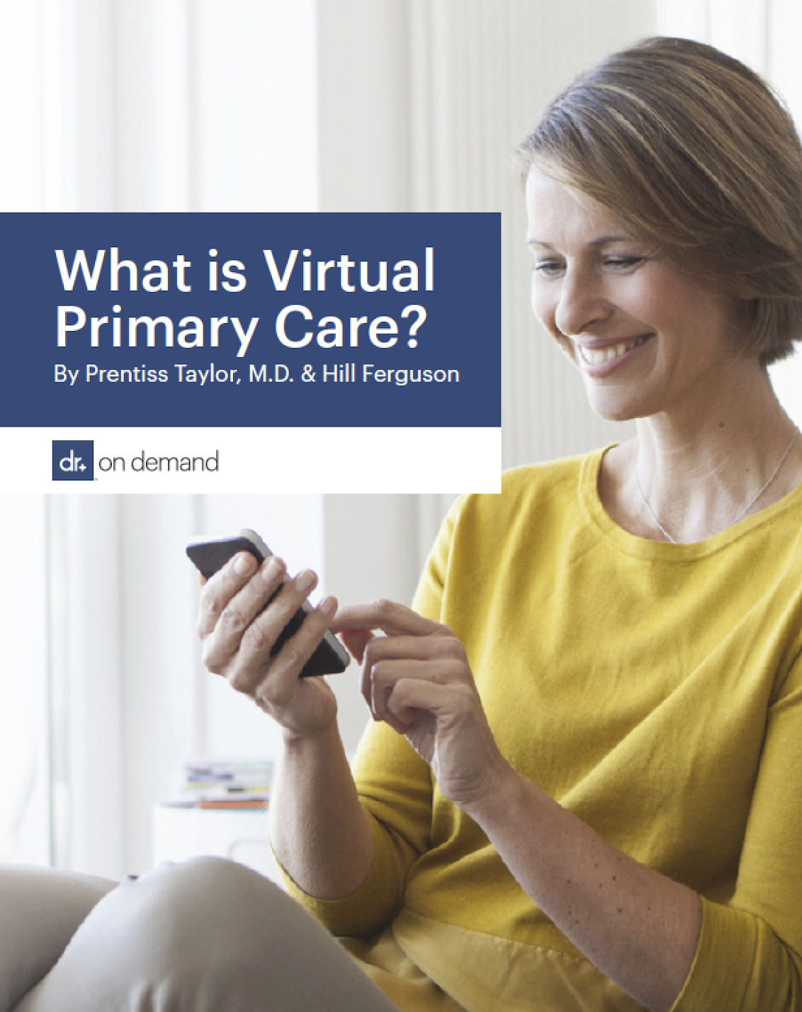 Doctor On Demand and Virtual Primary Care: What is Virtual Primary Care?