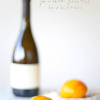 Poached Peaches in White Wine
