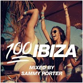 100% Ibiza (Mixed by Sammy Porter)