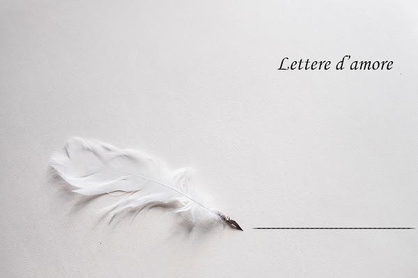 Lettere d'amore... di Elisabetta Castellano