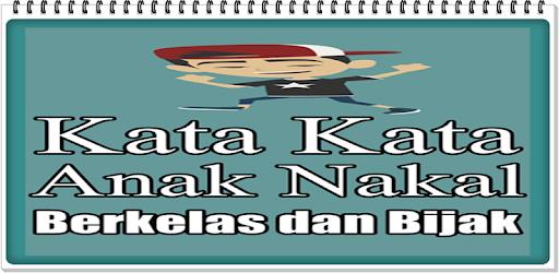 46 Gambar Kata Motivasi Anak Nakal HD