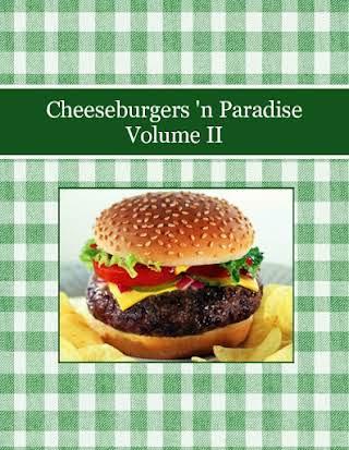 Cheeseburgers 'n Paradise Volume II