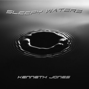 Sleepy waters Upload Your Music Free