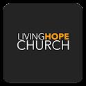 Living Hope Church App