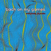 Back On My Games (feat. Andrew Danforth)