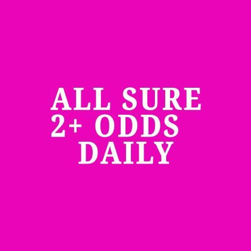 ALL SURE 2+ ODDS SOCCER TIPS