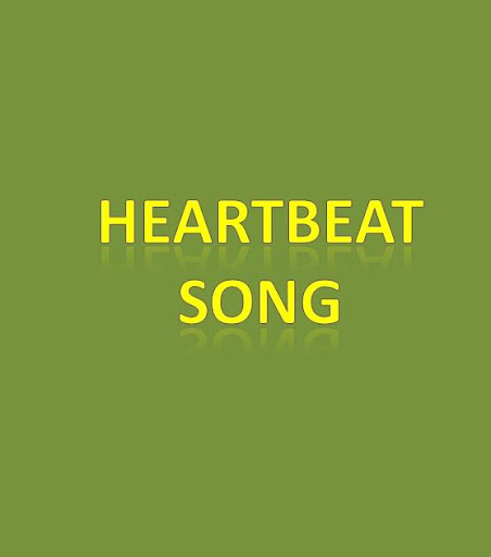 Heartbeat Song