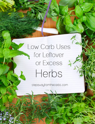 Low Carb Uses for Leftover Herbs