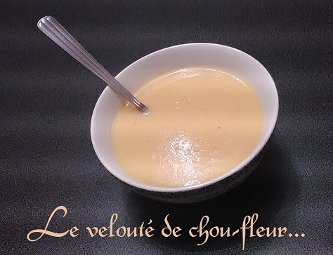 https://sites.google.com/site/cuisinedesdelices/soupes-et-potages/veloute-de-chou-fleur