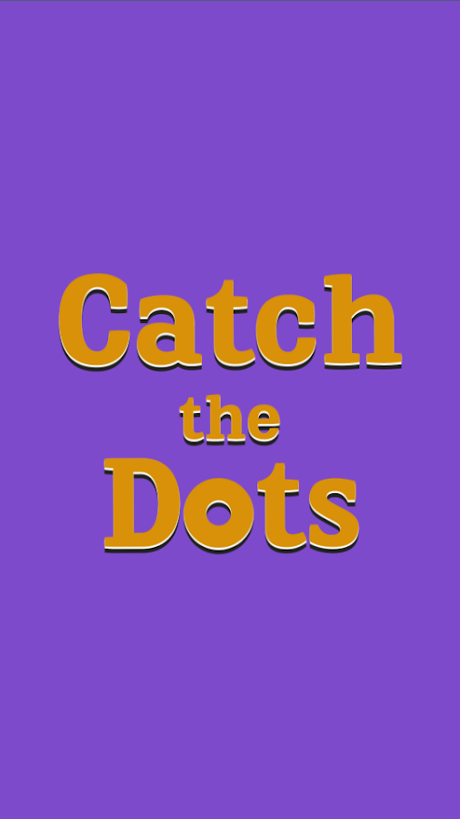 Catch the Dots: Addictive game- screenshot