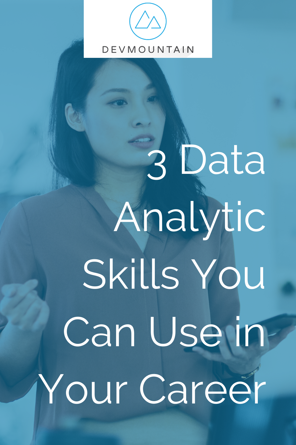 3 Data Analytic Skills You Can Use in Your Career
