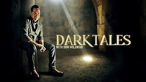 Dark Tales with Don Wildman thumbnail