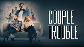 Couple Trouble thumbnail