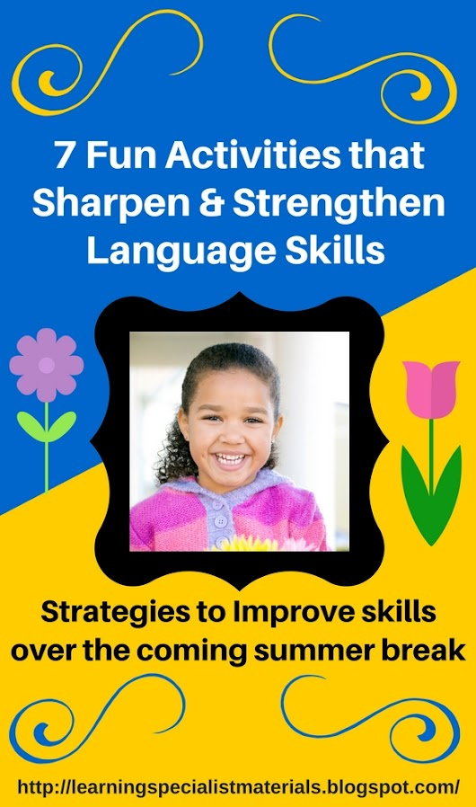 7 Free Activities that Sharpen and Strengthen Language Skills