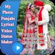 My Photo Punjabi Lyrical Video Status Maker
