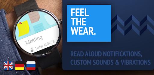 Feel The Wear - Notifications TTS - Apps on Google Play