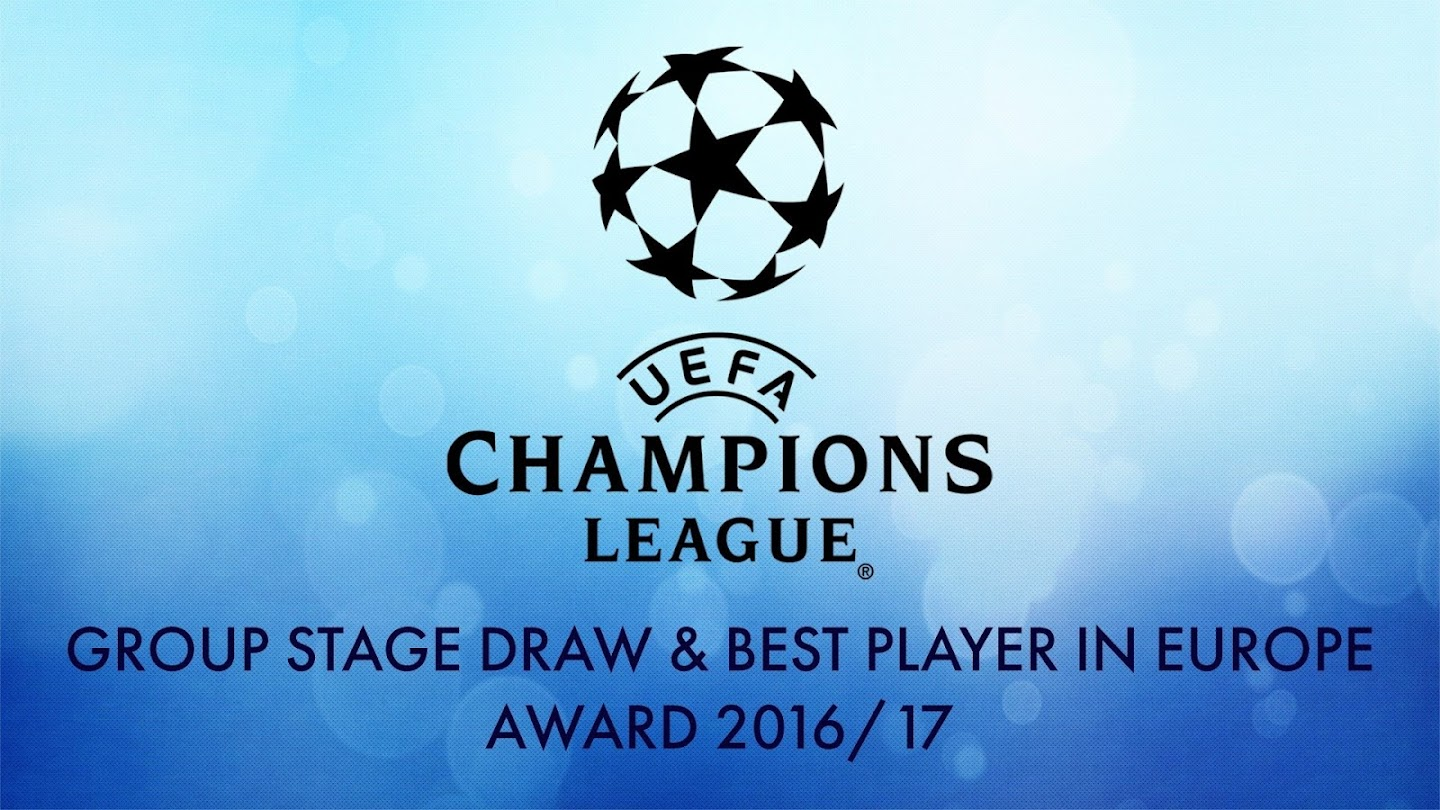 Watch UEFA Champions League Group Stage Draw & Best Player in Europe Award 2016/17 live