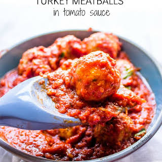 Turkey Meatballs in Tomato Sauce.