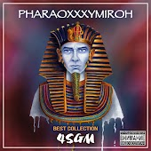 Pharaoxxxymiroh (Best Collection)