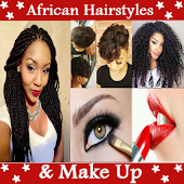 AFRICAN HAIRSTYLES & MAKEUP