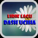 Lirik Lagu Dash Uciha icon