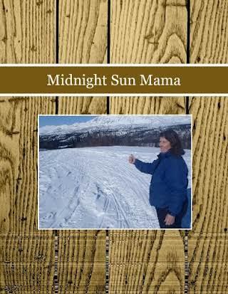 Midnight Sun Mama