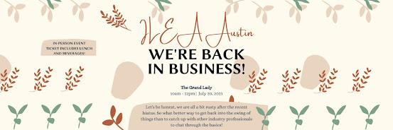 ILEA Austin: We're Back in Business