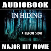 In Hiding: A Bigfoot Story