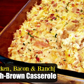 {Chicken, Bacon & Ranch} Hash-Brown Casserole