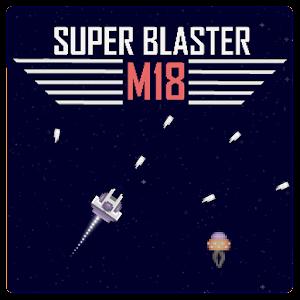 Super Blaster - M18