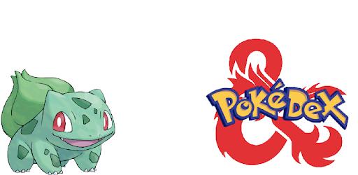 Pokedex5E is a companion app to Pokemon5E a Homebrew pokemon system for D&D5E
